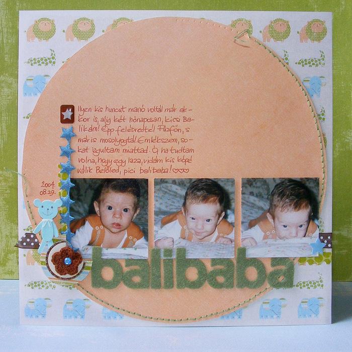 Hagyományos scrapbook oldal: Balibaba | Budaházi Brigitta