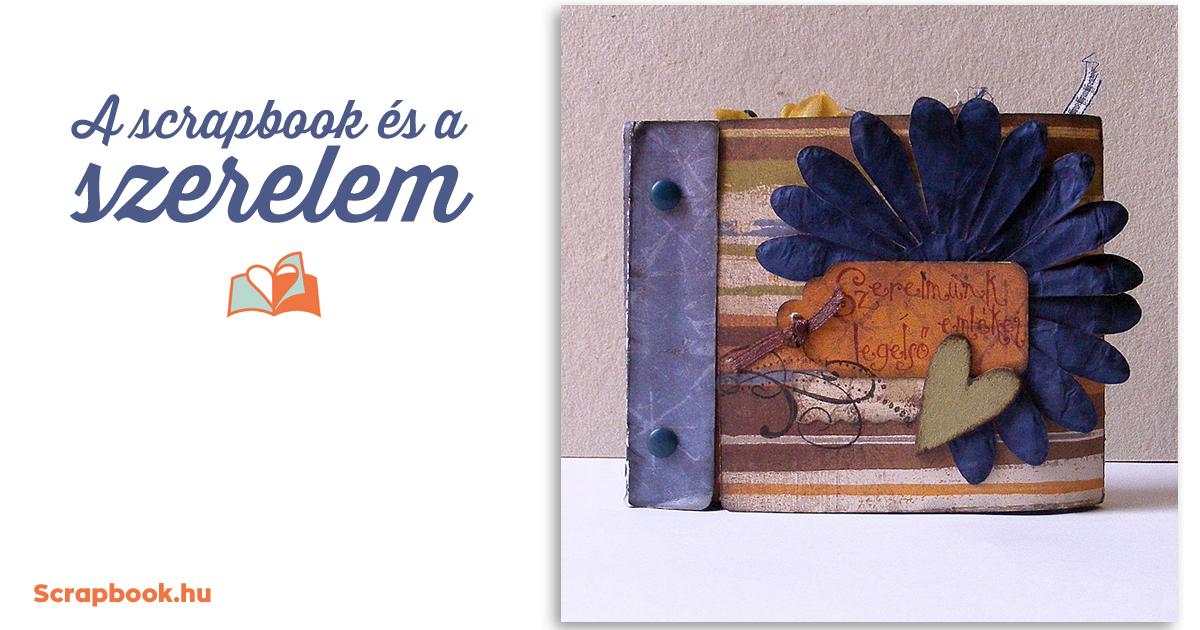 Scrapbook és a szerelem | Scrapbook.hu