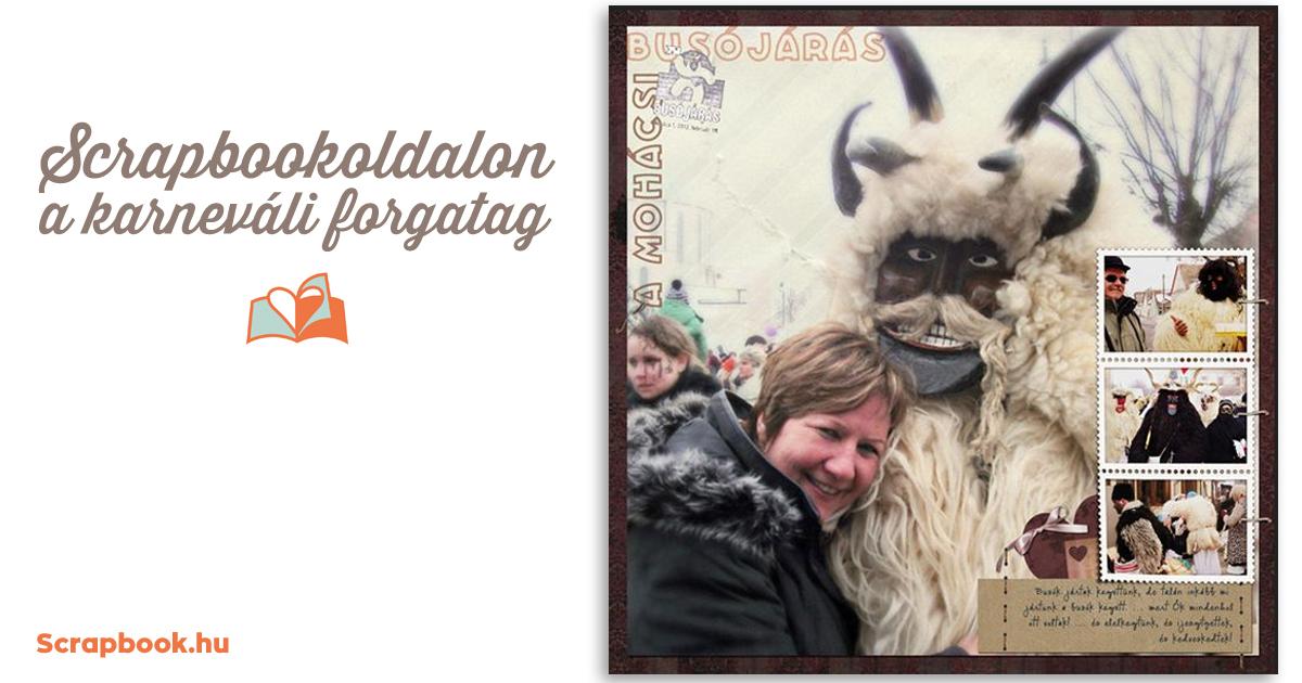 Scrapbookoldalon a karneváli forgatag | Scrapbook.hu