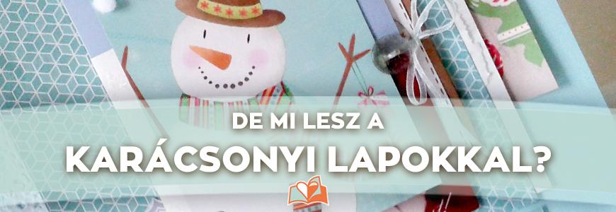 Karácsonyi képeslapok tárolása scrapbookos módon