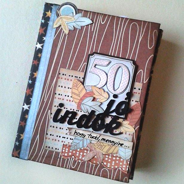 50 jó indok - scrapbookalbum