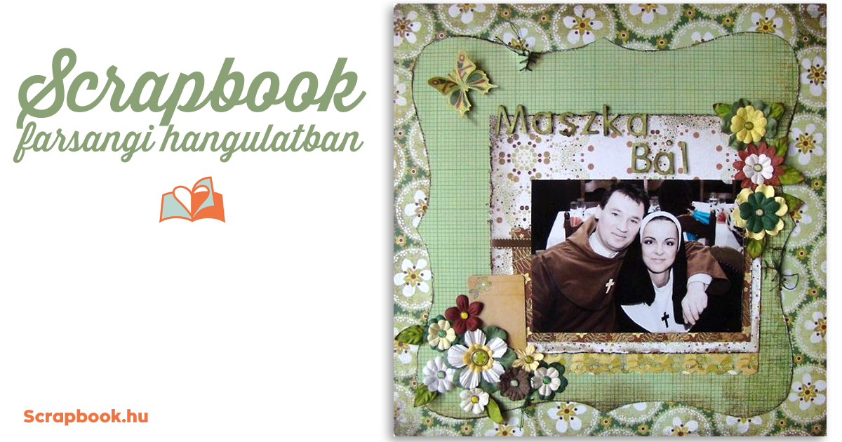 Scrapbook Farsangi Hangulatban | Scrapbook.hu