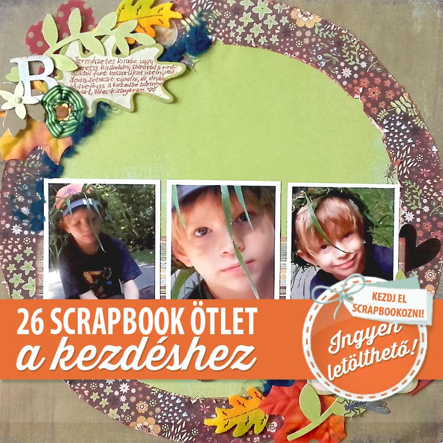 Ingyen letölthető: Budaházi Brigitta 26 scrapbook ötlet
