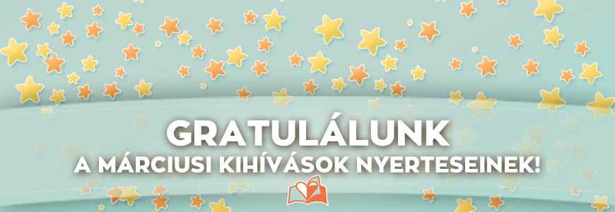 Gratulálunk! Íme a márciusi kihívások nyertesei