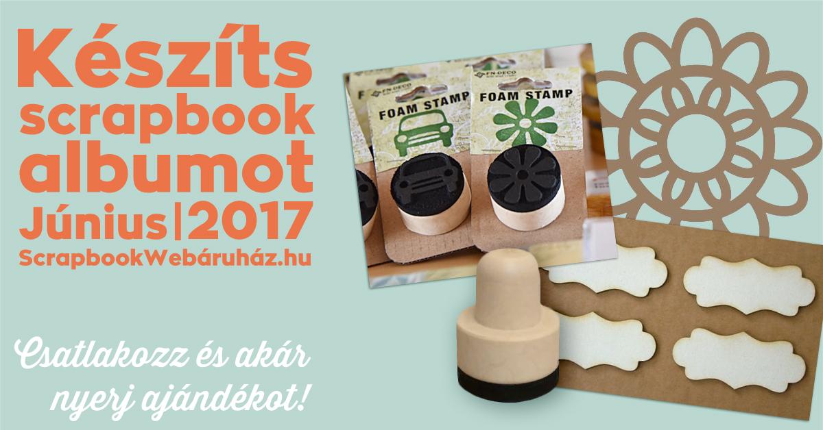 Keszíts Scrapbookalbumot Kihivás 2017 június