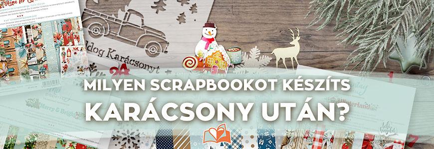 Milyen scrapbook oldalt készíts karácsony után?